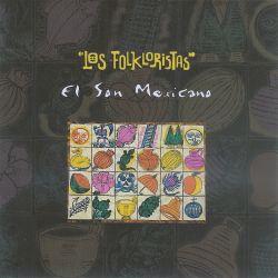 """Los Folkloristas """"El Son Mexicano"""""""