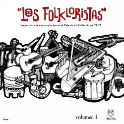 """Los Folkloristas """"Palacio de Bellas Artes Vol. 1"""""""