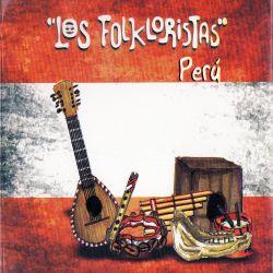 """Los Folkloristas """"Peru"""""""